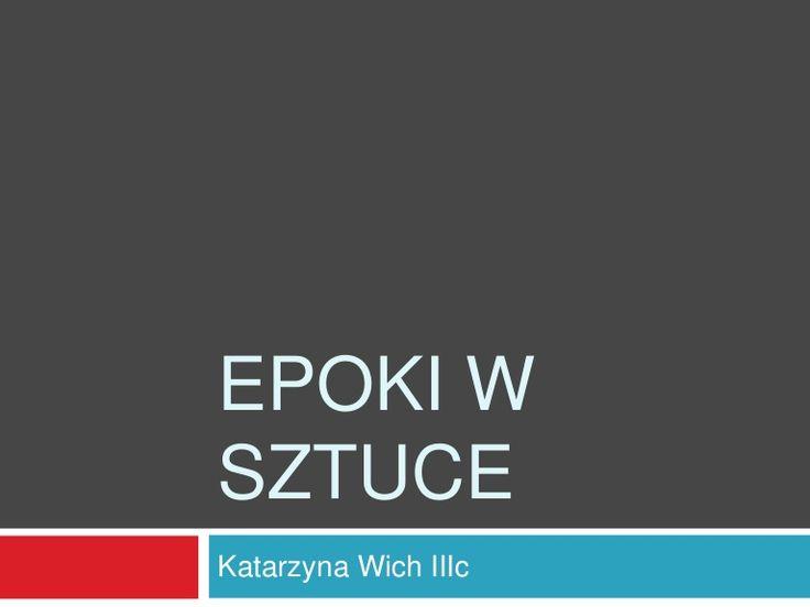 EPOKI WSZTUCEKatarzyna Wich IIIc