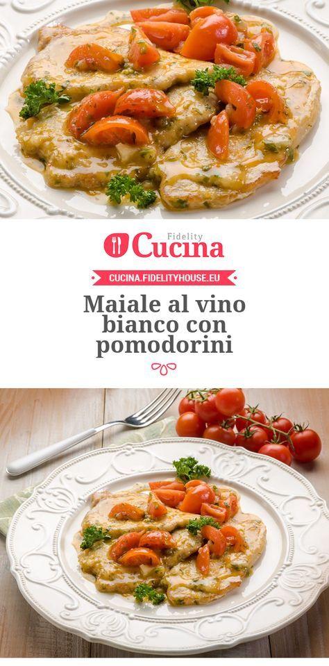 Maiale al #vino bianco con #pomodorini