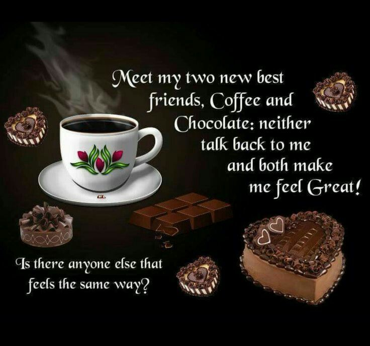 Coffee And Chocolate Are My Two Best Friends Happy Birthday