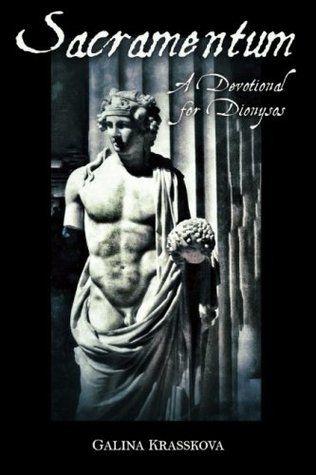 Sacramentum: A Devotional for Dionysos