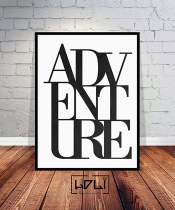 Adventure Print, Typography Adventure Art, Typography Print, Adventure Poster, Travel Quote Print. Printable Instant Download Wall art from HOLIxoPRINT at www.printablez.ca