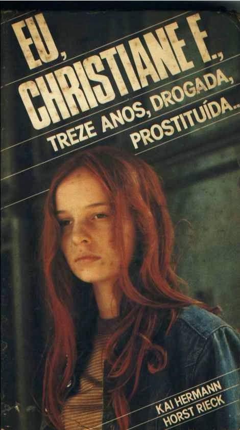 A Tela da Reflexão: Filme Reflexivo - Cristiane F - treze anos, drogad...