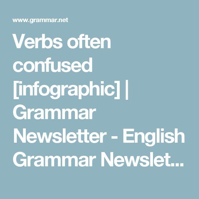 Verbs often confused [infographic] | Grammar Newsletter - English Grammar Newsletter