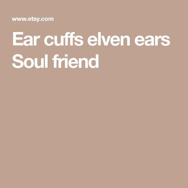 Ear cuffs elven ears Soul friend