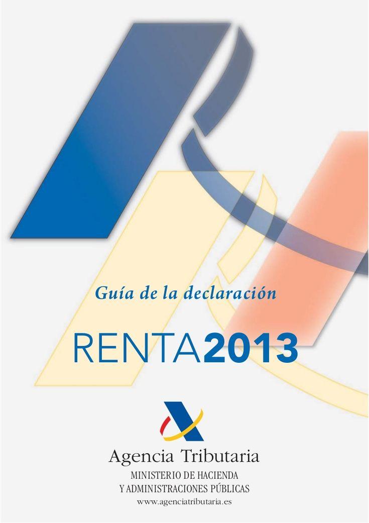 Guía de la Declaración Renta 2013. Para más información visita www.declaracionesderenta.es