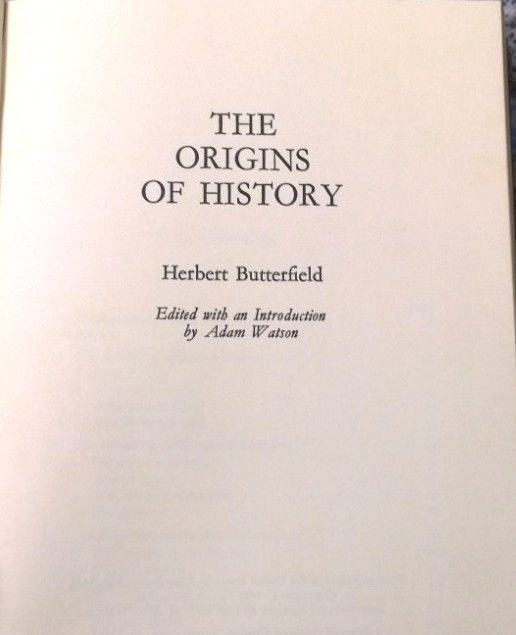 The Origins Of History By Herbert Butterfield 1st Edition Hardcover 1981 Vintage Book