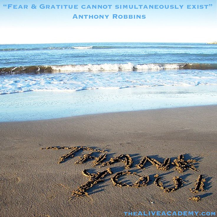"""Fear & Gratitude cannot simultaneously exist"" - Anthony Robbins    GRATITUDE attracts abundance, joy, health & positive people, situations & opportunities!     ""Remember, whatever you focus upon, increases. When you focus on the things you need, you'll find those needs increasing. If you set your mind on loss, you are more likely to lose-But a grateful perspective brings happiness and abundance into a person's life."" - Andy Andrews"