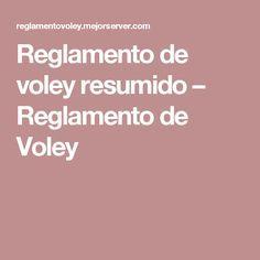 Reglamento de voley resumido – Reglamento de Voley