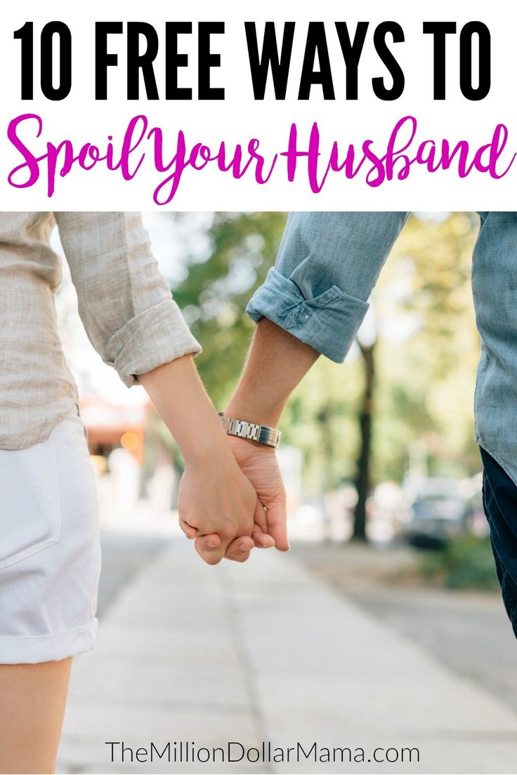 10 free ways to spoil your husband! Some great, free ways to let your husband know how much you appreciate him and love him!