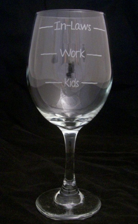 Kids Work InLaws Etched Wine glass mothers day gifts, fathers day gifts, birthday gifts, wedding gifts