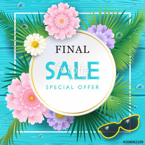 Vector: Final Sale special offer Summer banner. Palm leaves frame with exotic flowers on blue wood texture. Realistic Advertising flyer Vector.