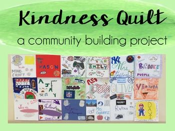 """This is an adorable and team building set up guide for your own classroom kindness quilt! Designed for upper elementary, this activity is meant to promote a sense of friendship and respect among your students, even those who don't regularly interact!How Does It Work?Students will pull a name of a classmate who will be their """"special person"""" for the week."""