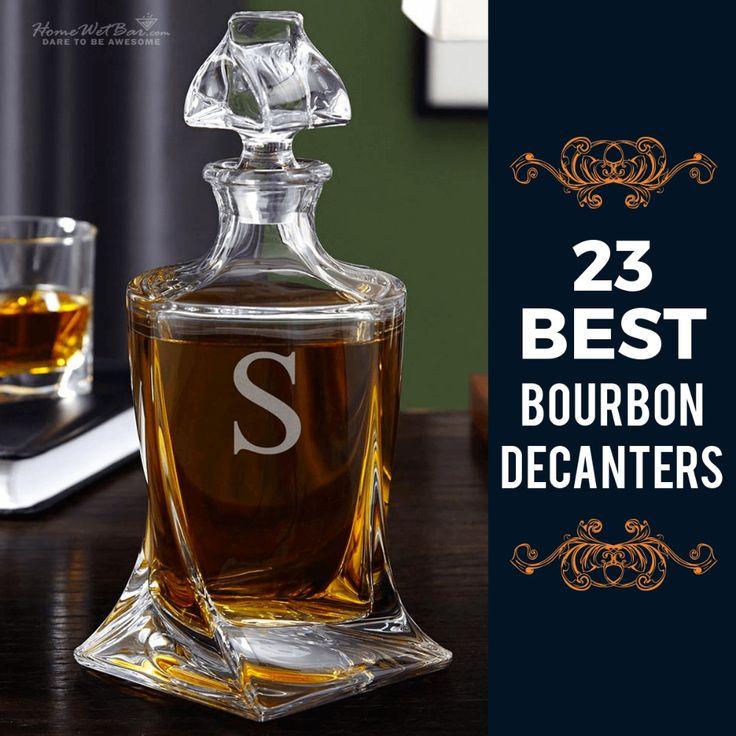 23 best bourbon decanters best bourbons bourbon
