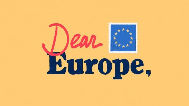 Dear Europe is a collaborative video about the upcoming European elections and how lessons gleaned from Brexit and Trump, might relate. The piece was made by artists who call the US and the UK home. Turn on closed captions for French, Dutch and German!  Our hope was to impress upon our friends in Europe that the future is written by those who vote.  http://dearEU.com  DIRECTOR Erica Gorochow    ARTISTS (IN ORDER OF APPEARANCE) Alexandra Lund   Allen Laseter   Marie-Margaux Tsakir...