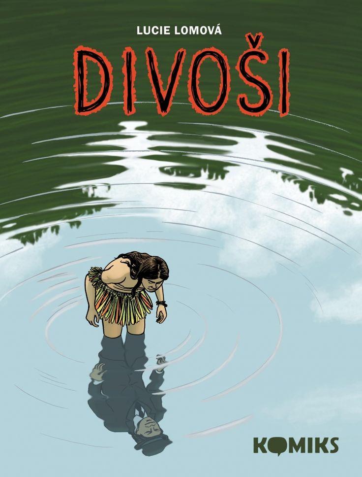 Lucie Lomová - Divoši #illustrator #czech #illustration #ilustratorka #ilustrace #Divosi #Wild #comics #komiks