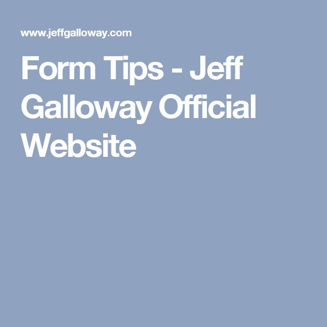 Form Tips - Jeff Galloway Official Website