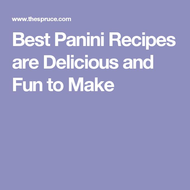 Best Panini Recipes are Delicious and Fun to Make
