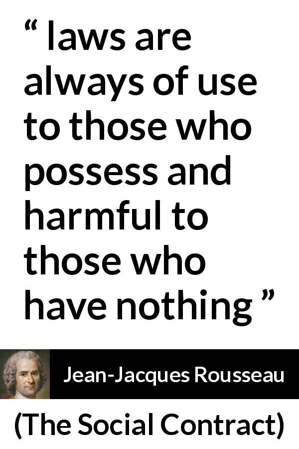 Jean Jacques Rousseau About Laws The Social Contract 1762