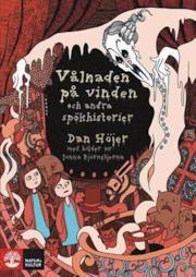 Sensommar mysrys för barn! Vålnaden på vinden : och andra spökhistorier - Dan Höjer - 9789127132290 | Bokus bokhandel
