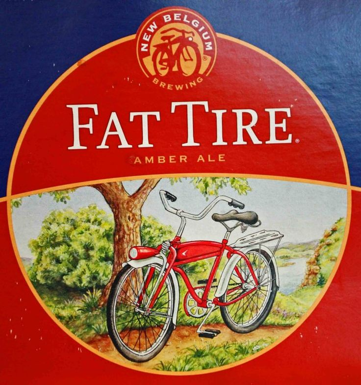 Fat Tire Beer...from my birthplace