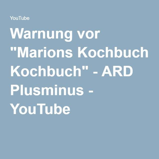 Marions kochbuch warnung
