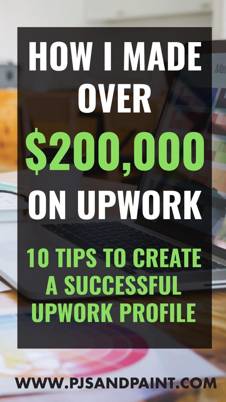 How I Made 200 000 On Upwork 10 Tips To Improve Your Freelancer Upwork Profile Upwork Best Portfolio Design