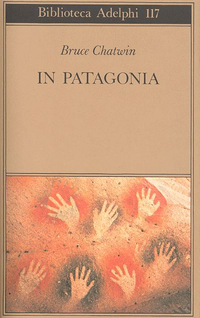 In Patagonia di Bruce Chatwin - È un diario del viaggio alla ricerca delle proprie radici, attraverso la Patagonia argentina e cilena. La narrazione lascia ampio spazio a divagazioni scientifiche e storiche.