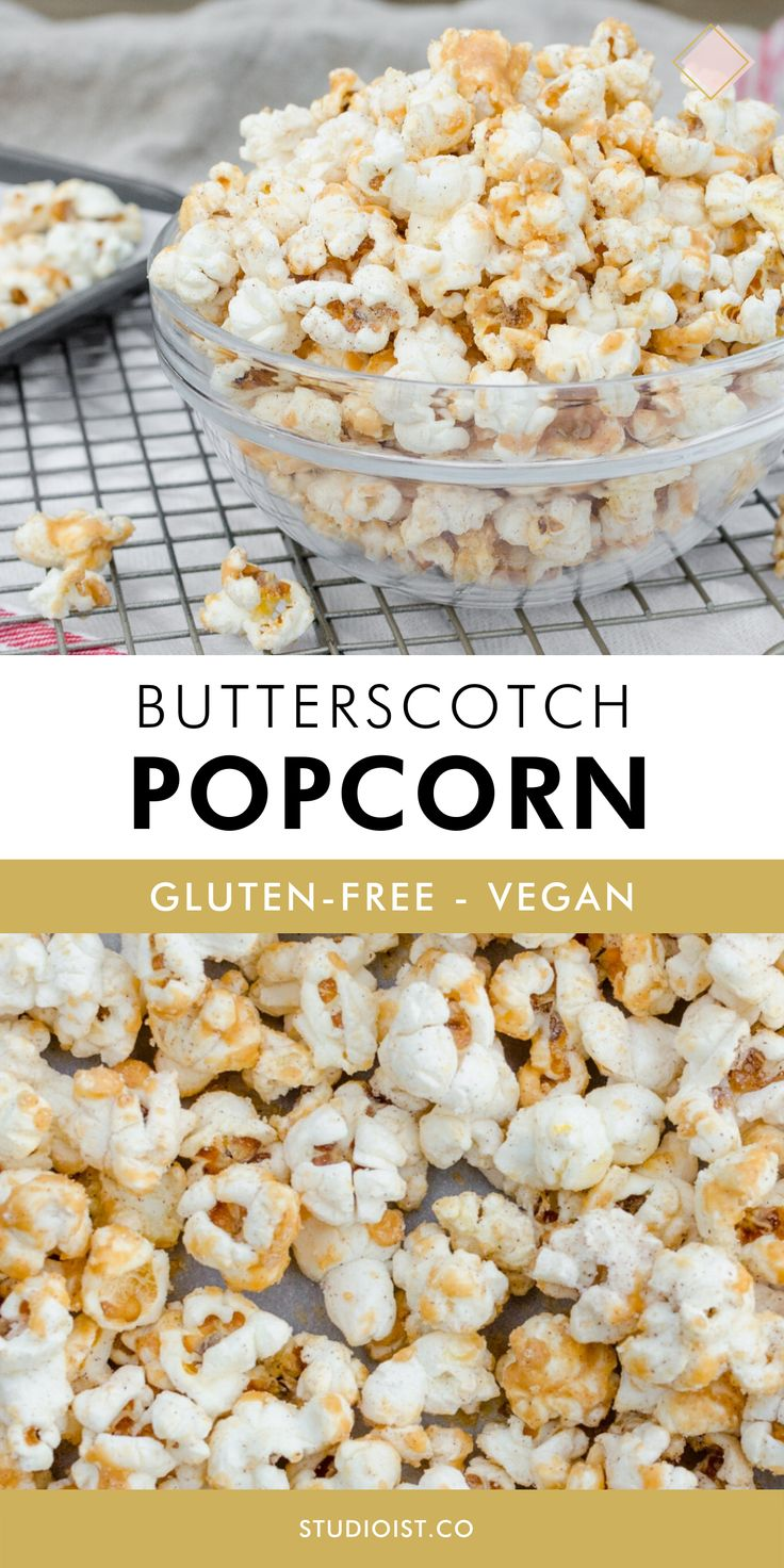 GlutenFree, Vegan Butterscotch Popcorn — STudioist in