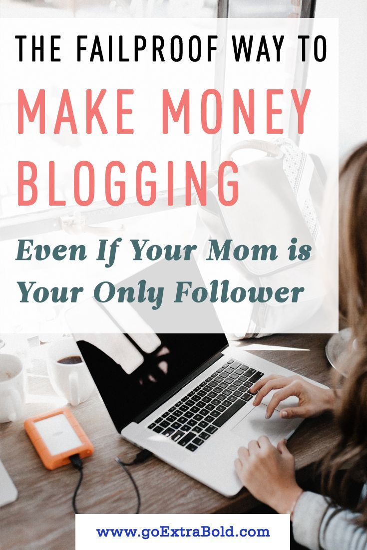 The Failproof Way to Make Money Blogging Even If Your Mom is Your Only Follower – Lynn M. Davidson