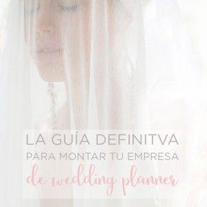 """CURSO ON-LINE - """"La guía definitiva para montar tu empresa de Wedding Planner"""" es un curso en el que encontrarás todas las respuestas que necesitas para montar tu empresa de Wedding Planner con total seguridad."""
