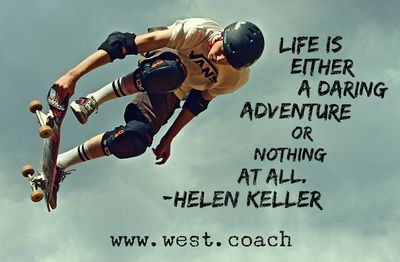 INSPIRATION - EILEEN WEST LIFE COACH | Life is either a daring adventure or nothing at all. - Helen Keller | Life Coach, Eileen West Life Coach, inspiration, inspirational quotes, motivation, motivational quotes, quotes, daily quotes, self improvement, personal growth, live your best life, Helen Keller, Helen Keller quotes