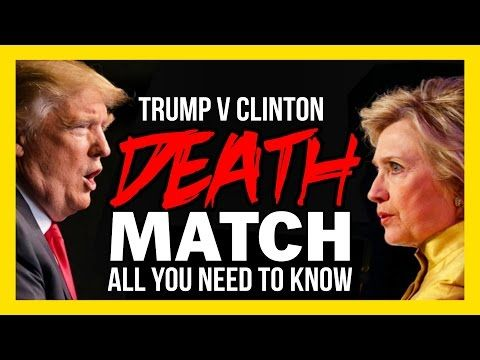 DEATH MATCH: ALL YOU NEED TO KNOW ABOUT THE FIRST TRUMP CLINTON DEBATE - YouTube
