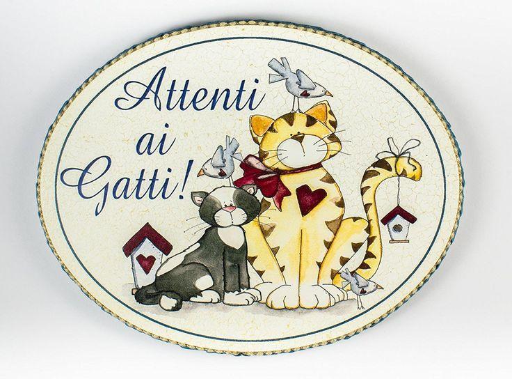 """targhetta ovale """"attenti ai gatti"""" idea regalo, artigianato italiano, made in Italy: Amazon.it: Casa e cucina"""
