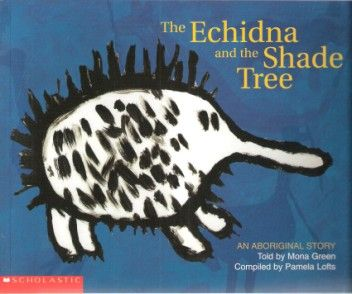 Rhyme Time: The Echidna and the Shade Tree- description of the book and simple activities to go with it.
