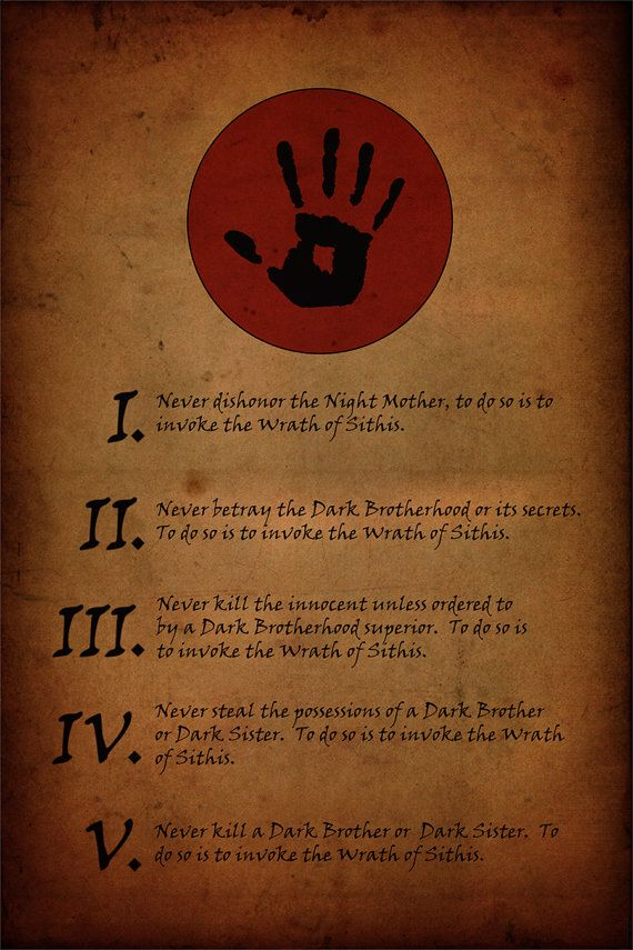 ON SALE FOR A LIMITED TIME (until 2018).  Pssst...Hail Sithis.  Do you love the Dark Brotherhood? Of course you do, you wouldnt want to anger Sithis now would you?  These Tenets will take the centre stage on your wall, commanding respect and awe whenever the wondering eyes of your guests fall upon them, these are the rules you live by, this is your code.  The file you shall receive upon giving me your gold is a 24x36 200ppi jpeg file. It was made with the intention of being printed on…