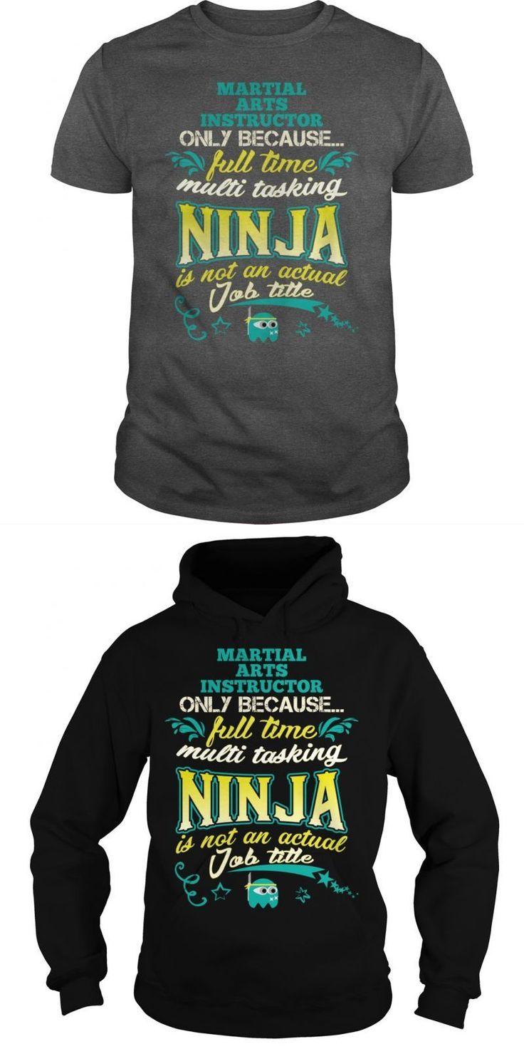 MARTIAL ARTS INSTRUCTOR ONLY BECAUSE FULL TIME MULTITASKING NINJA IS NOT AN ACTUAL JOB TITLE  Guys Tee Hoodie Sweat Shirt Ladies Tee Youth Tee Guys V-Neck Ladies V-Neck Unisex Tank Top Unisex Longsleeve Tee Marine Corps Martial Arts Instructor T-shirts Marine Corps Martial Arts Instructor T-shirts Marine Corps Martial Arts Instructor T Shirt Marine Corps Martial Arts Instructor T-shirts