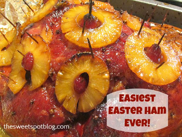 Easiest Easter Ham Recipe! http://thesweetspotblog.com/easiest-easter-ham-recipe/ #Easter #ham #recipes