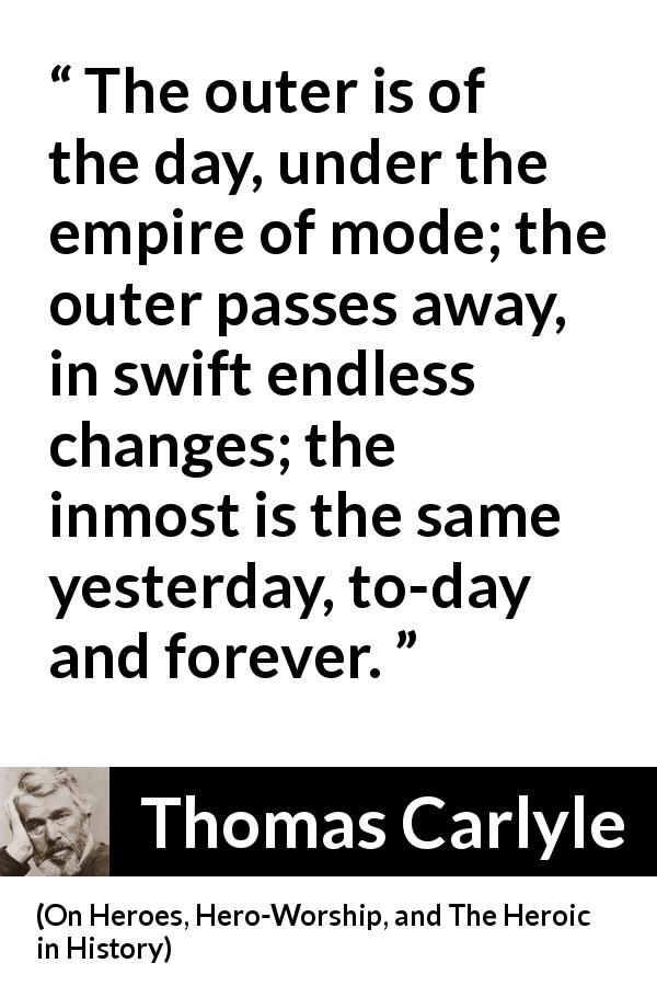 Thomas Carlyle About Time On Heroes Hero Worship And The Heroic In History 1841 Time Quotes English Reference Quotes