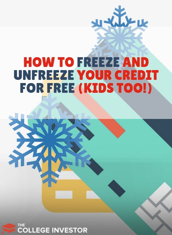 How To Freeze And Unfreeze Your Credit For Free Kid S Too