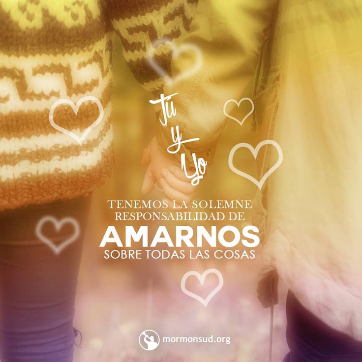 El esposo y la esposa tienen la solemne responsabilidad de amarse mutuamente.   La Familia: Una proclamación para el mundo.  Visita Mormonsud.org