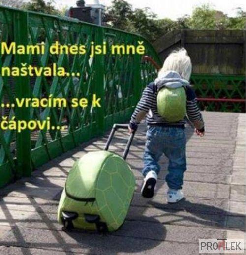 Mami, dnes si ma naštvala! Vraciam sa k bocianovi :)))