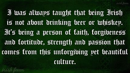 Quote on Irish culture. Celebrate Irish culture with Irish jewelry at http://www.handcraftedcollectibles.com/celtic_knot_necklaces.htm