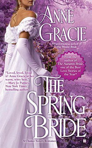 Book Reviews | Open Book Society | THE SPRING BRIDE (CHANCE SISTERS, BOOK #3) BY ANNE GRACIE: BOOK REVIEW