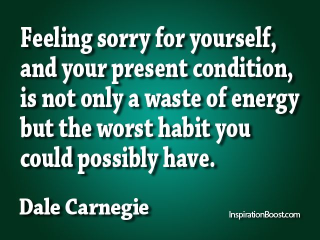 Stop Feeling Sorry for Yourself   healthylivinghowto.com