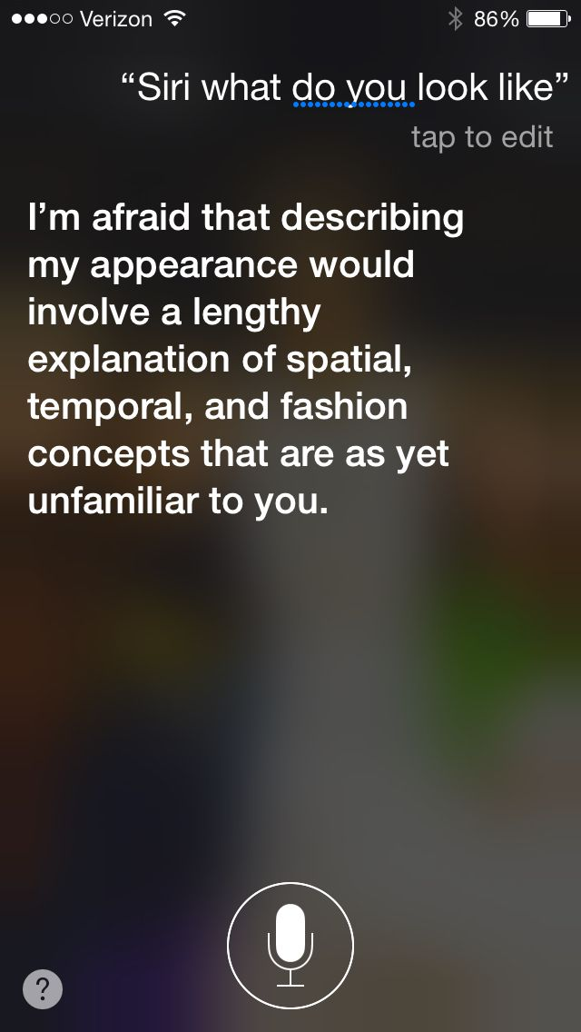 Haha! Fun things to ask Siri! I'm not so sure what this means!