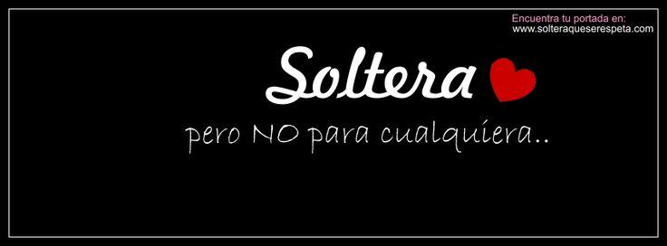 """""""PORTADAS SOLTERA QUE SE RESPETA - FRASES DE SOLTERA QUE SE RESPETA"""""""