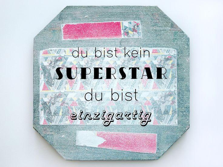 Sign // Handprinted black Type on Collage #siebdruck #silkscreen #holzschild #superstar
