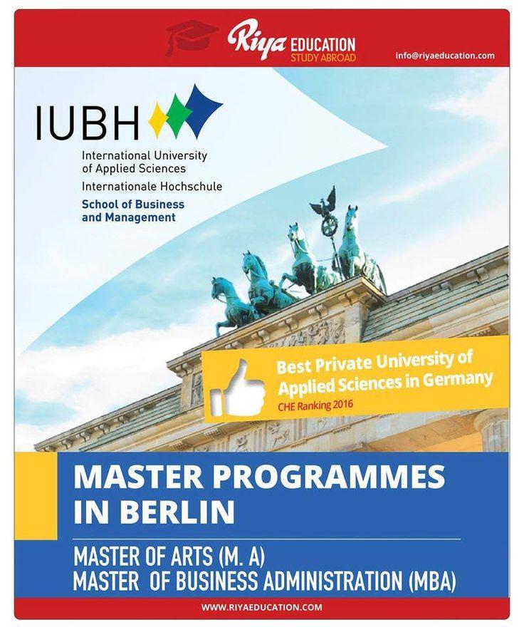 Study Master Programs in IUBH, Berlin. Visit Riya Education website for contact details  http://www.riyaeducation.com/contact/