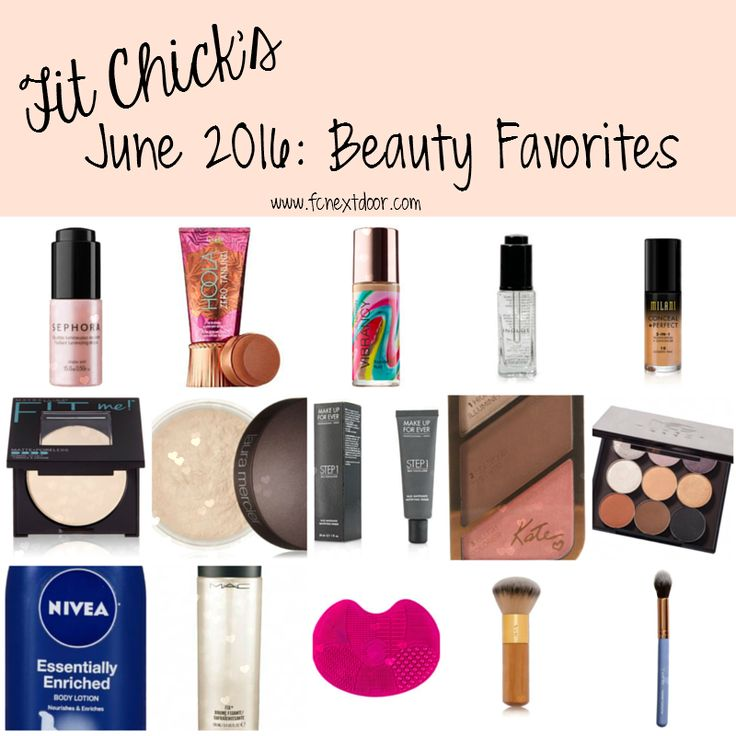 Fit Chick's June 2016: Beauty Favorites