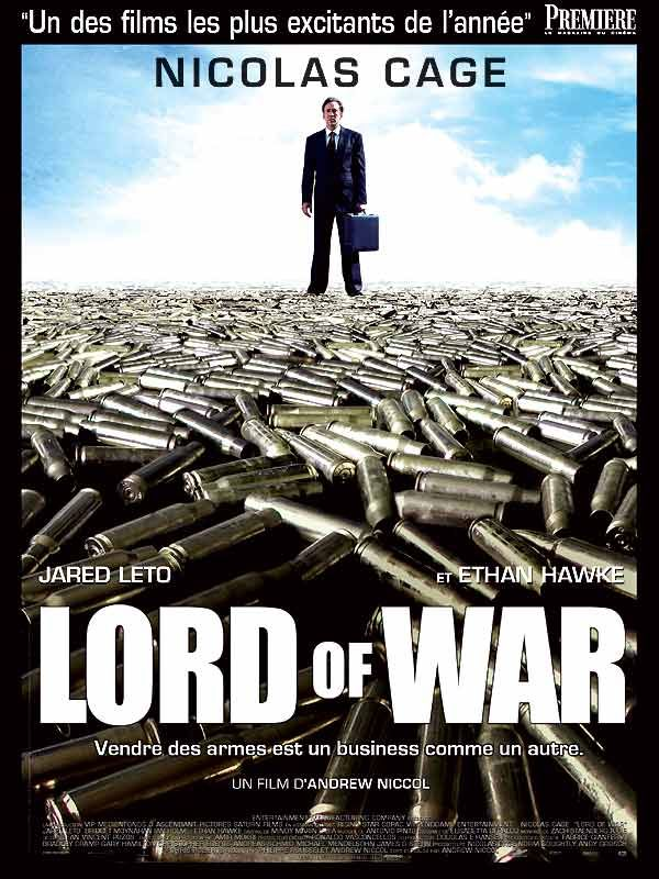 Lord of War de Andrew Niccol, 2006